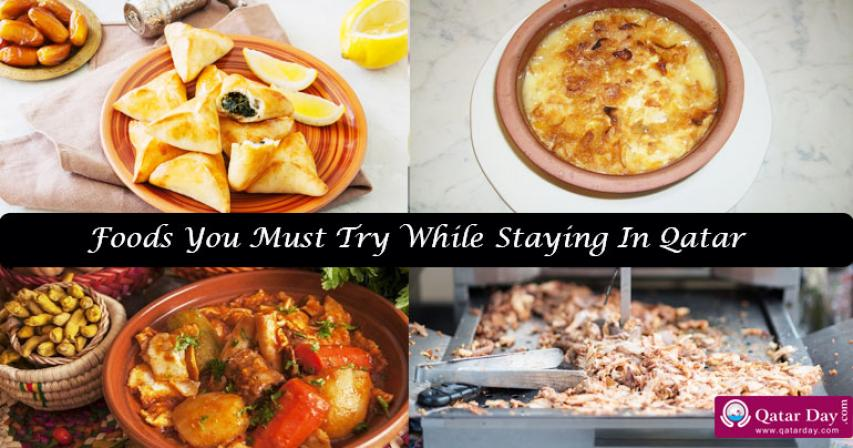 Top 6 Foods You Must Try While Staying In Qatar