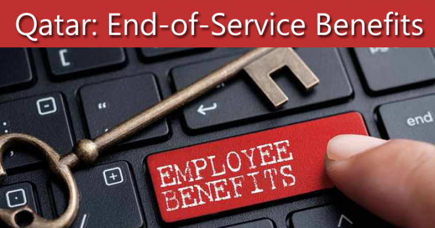 Qatar employer NO need to pay end-of-service benefits to employee in the following 10 cases