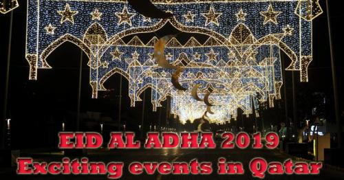 Eid Al Adha 2019 events : Exciting things to do during Eid Holidays