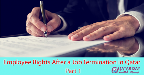 Employee Rights After a Job Termination in Qatar - Part 1
