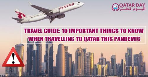 Travel Guide: 10 Important Things to Know When Travelling to Qatar This Pandemic