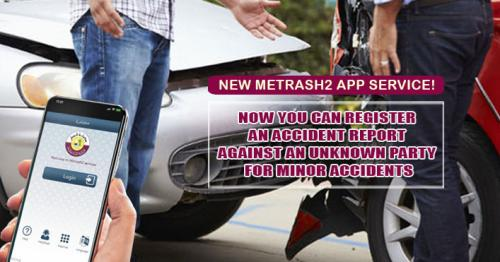 New Metrash2 service allows you to register an accident report against an unknown person