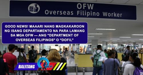 Paano Makakatulong ang 'Department of Overseas Filipinos' (DOFil) sa mga OFW?