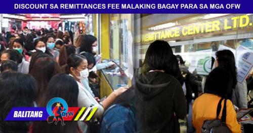 Sa OFW remittances fee discount, pera padala tataas ang halaga!