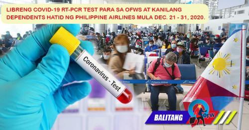 Free COVID-19 Test Para sa OFWs at Dependents Mula Dec. 21-31 Hatid ng PAL