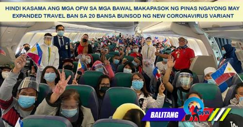 OFWs exempted sa expanded travel ban