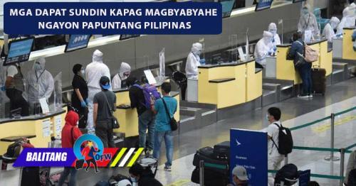 Bagong Travel Policy sa Pinas: Gabay sa mga Pinoy at OFWs na Magbyabyahe Ngayon
