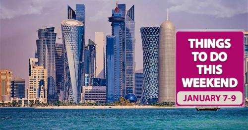 Things to do this weekend in Doha (January 7-9)