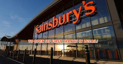 Leading British Supermaket Chain 'Sainsbury's' to open its first branch in Lusail