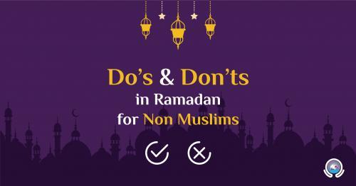 Ramadan 2021: 15 Dos and Don'ts for Non-Muslims