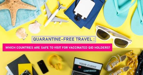 Quarantine-free countries, no quarantine countries, travel without quarantine, no quarantine Doha, Qatar no quarantine